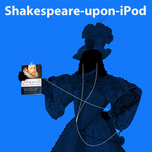 Shakespeare-upon-iPod1