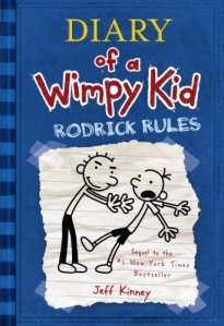 Diary of a Wimpy Kid: Rodrick Rules (Diary of a Wimpy Kid)